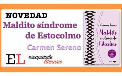 Maldito síndrome de Estocolmo (Carmen Sereno)