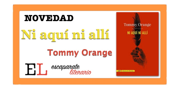 Ni aquí ni allí (Tommy Orange)