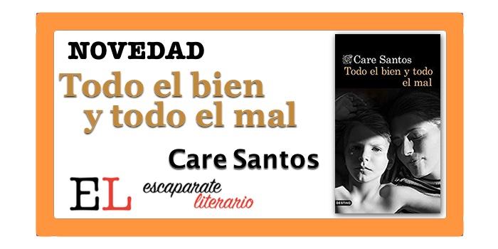 Todo el bien y todo el mal (Care Santos)