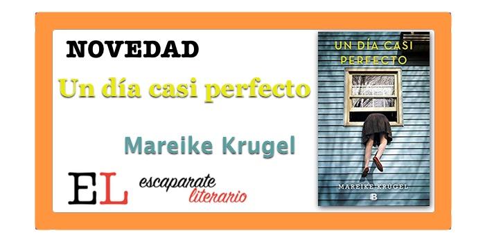 Un día casi perfecto (Mareike Krugel)