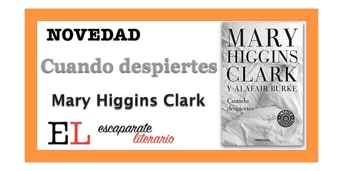 Cuando despiertes (Mary Higgins Clark)