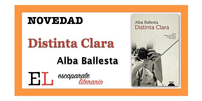 Distinta Clara (Alba Ballesta)