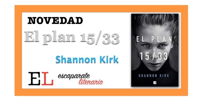 El plan 15/33 (Shannon Kirk)