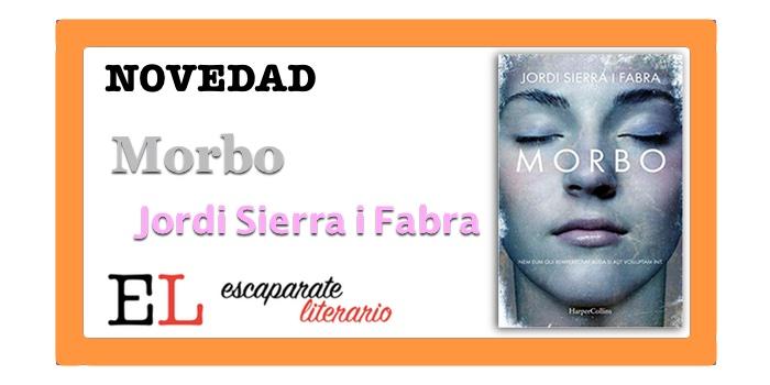 Morbo (Jordi Sierra i Fabra)