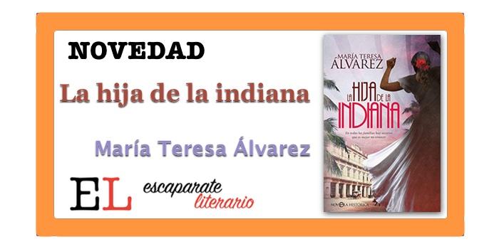 La hija de la indiana (María Teresa Álvarez)