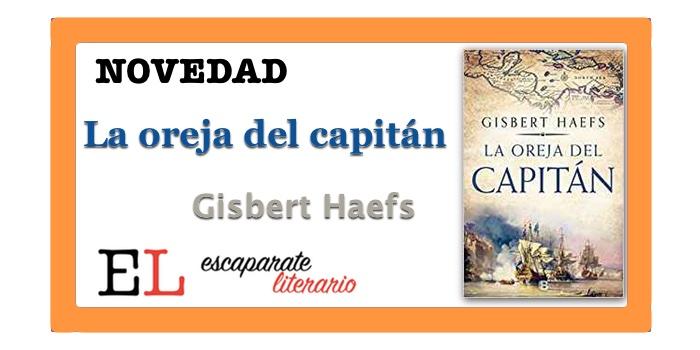 La oreja del capitán (Gisbert Haefs)