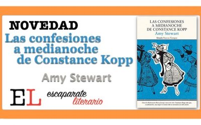 Las confesiones a medianoche de Constance Kopp (Amy Stewart)