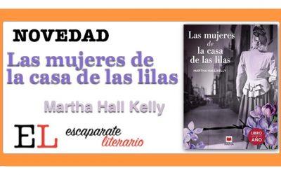 Las mujeres de la casa de las lilas (Martha Hall Kelly)