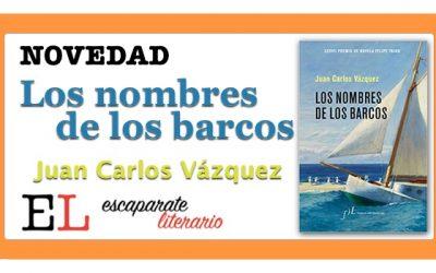 Los nombres de los barcos (Juan Carlos Vázquez)