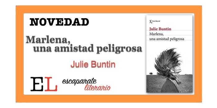 Marlena, una amistad peligrosa (Julie Buntin)