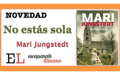 No estás sola (Mari Jungstedt)