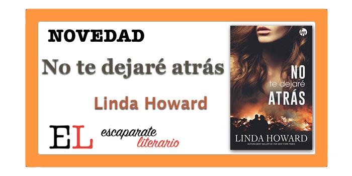 No te dejaré atrás (Linda Howard)