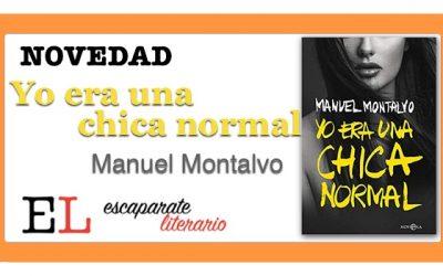 Yo era una chica normal (Manuel Montalvo)