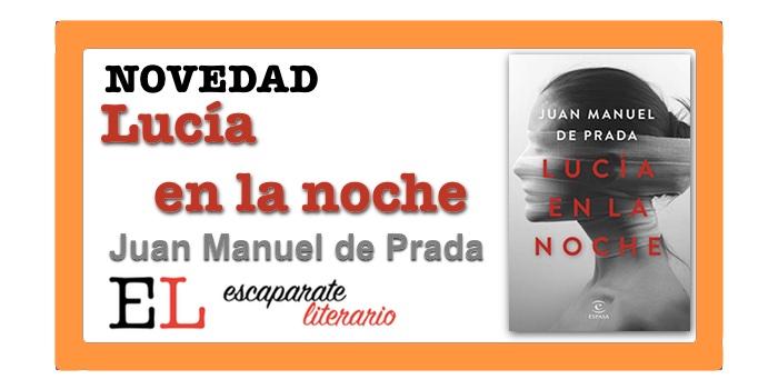 Lucía en la noche (Juan Manuel de Prada)