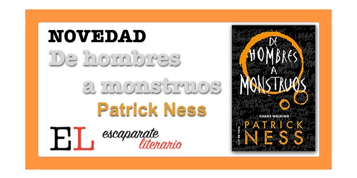 De hombres a monstruos (Patrick Ness)