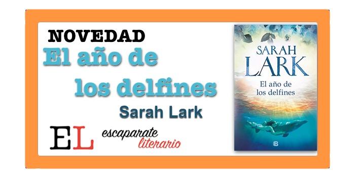 El año de los delfines (Sarah Lark)