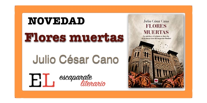 Flores muertas (Julio César Cano)