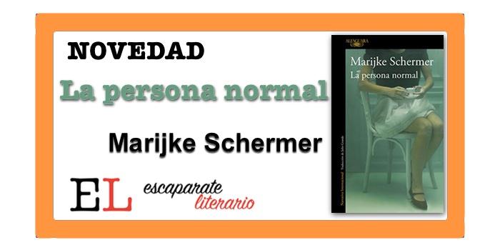 La persona normal (Marijke Schermer)