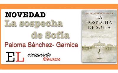La sospecha de Sofía (Paloma Sánchez-Garnica)