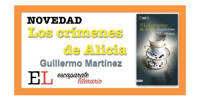 Los crímenes de Alicia (Guillermo Martínez)