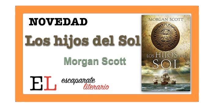 Los hijos del Sol (Morgan Scott)