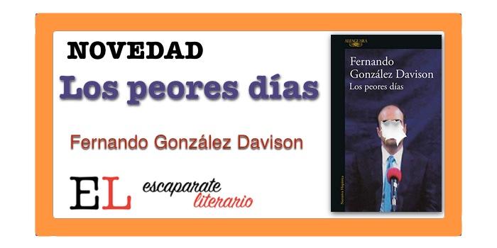 Los peores días (Fernando González Davison)
