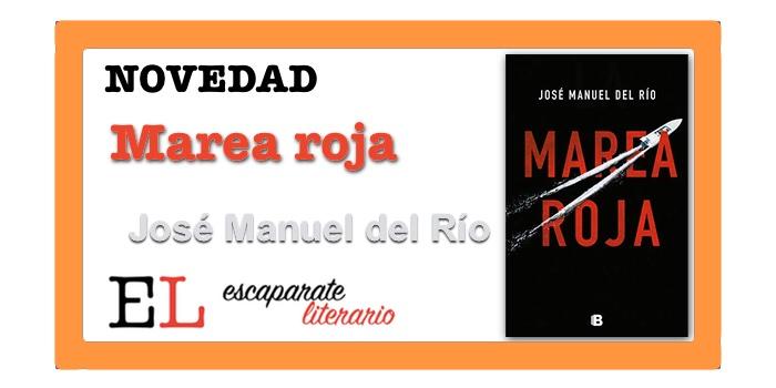 Marea roja (José Manuel del Río)