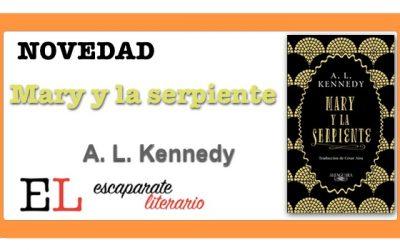 Mary y la serpiente (A. L. Kennedy)