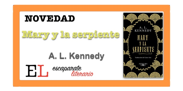 Mary y la serpiente (A. L. Kennedy)