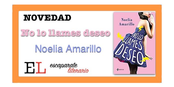No lo llames deseo (Noelia Amarillo)