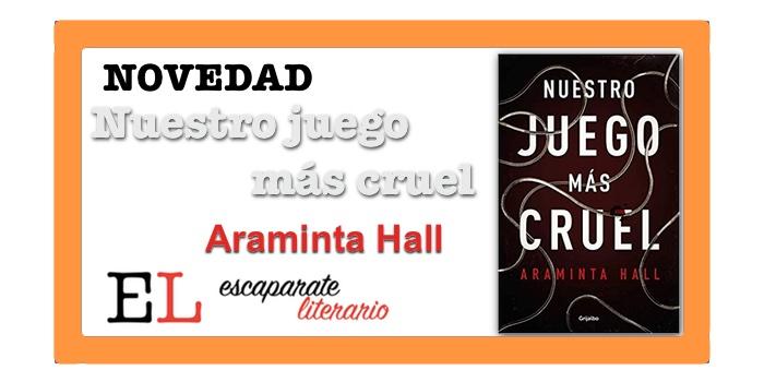 Nuestro juego más cruel (Araminta Hall)