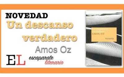Un descanso verdadero (Amos Oz)