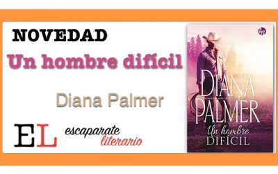 Un hombre difícil (Diana Palmer)
