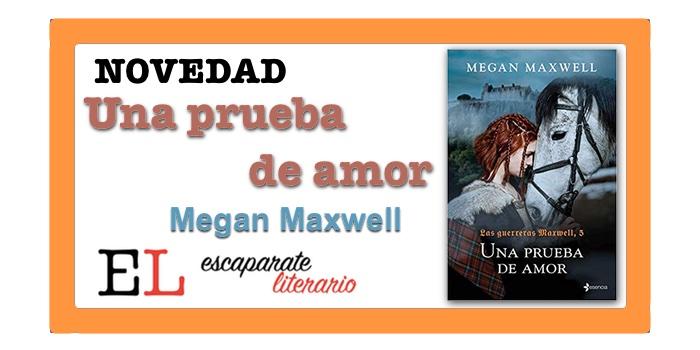 Una prueba de amor (Megan Maxwell)