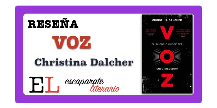 Reseña: Voz (Christina Dalcher)