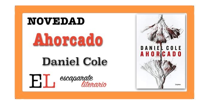 Ahorcado (Daniel Cole)