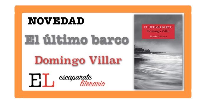 El último barco (Domingo Villar)