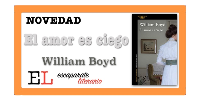 El amor es ciego (William Boyd)