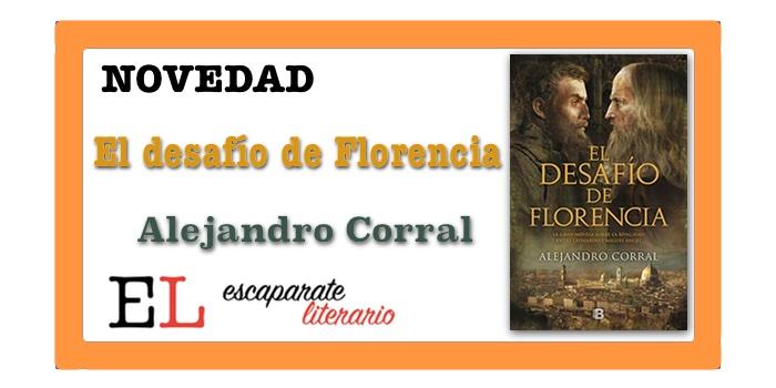 El desafío de Florencia (Alejandro Corral)