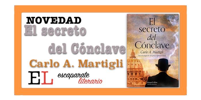 El secreto del Cónclave (Carlo A. Martigli)