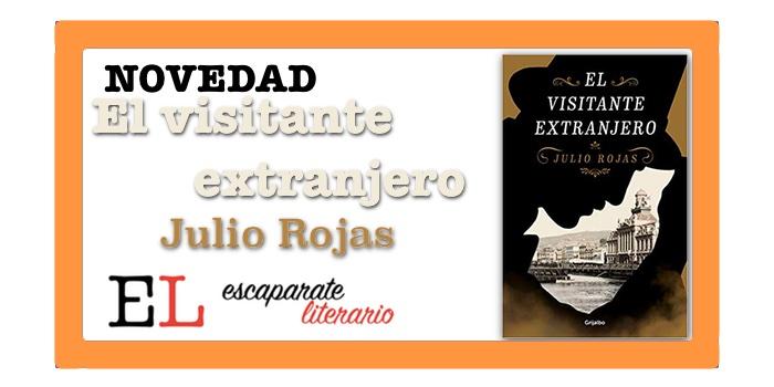 El visitante extranjero (Julio Rojas)