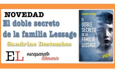 El doble secreto de la familia Lessage (Sandrine Destombes)
