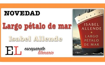 Largo pétalo de mar (Isabel Allende)