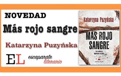 Más rojo sangre (Katarzyna Puzyńska)