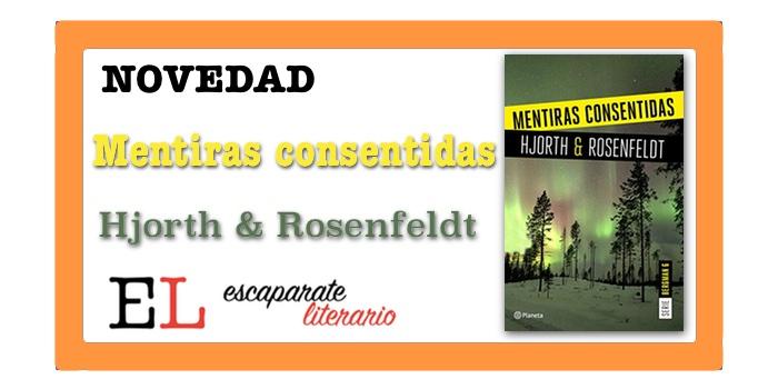 Mentiras consentidas (Michael Hjorth y Hans Rosenfeldt)