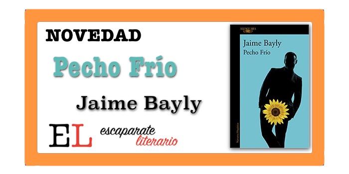 Pecho Frío (Jaime Bayly)
