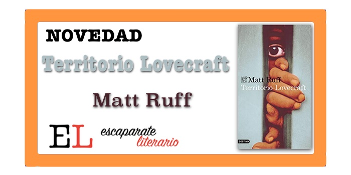 Territorio Lovecraft (Matt Ruff)