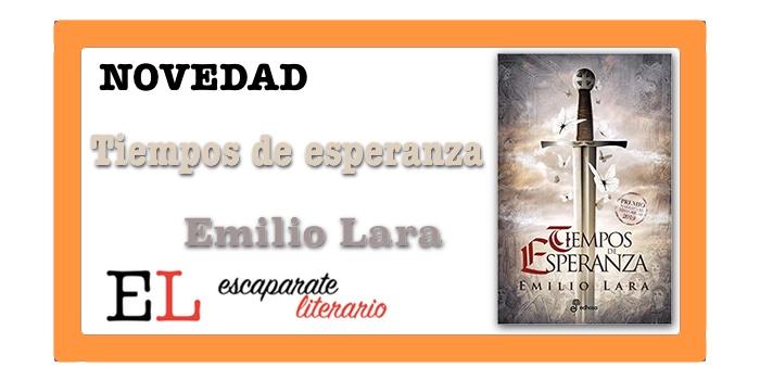 Tiempos de esperanza (Emilio Lara)