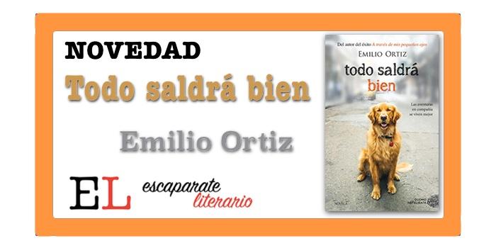 Todo saldrá bien (Emilio Ortiz)