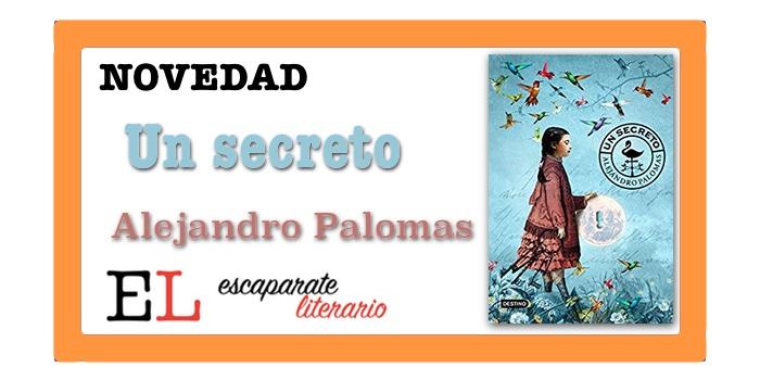Un secreto (Alejandro Palomas)